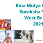 Bina Mulya Samajik Suraksha Yojana
